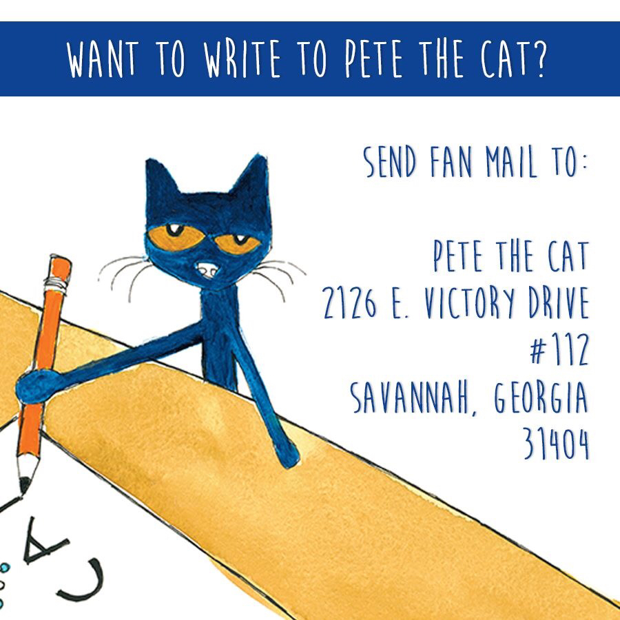 You can write to Pete the Cat!